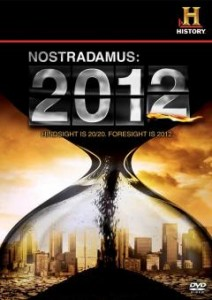 Nostradamus 2012 and the Third Antichrist