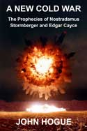 "A new cold war was foreseen getting suddenly and unexpectedly ""hot."" Nostradamus gives two countdowns. The war erupts in late 2017 or 2027. Click on the cover and read how this future can be changed."