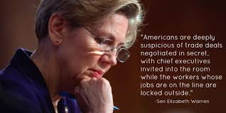 One US Senator who voted against TPP fast track was Elizabeth Warren.