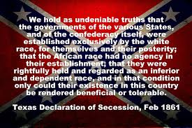TexasDeclarationSecessionSlaveryQuote