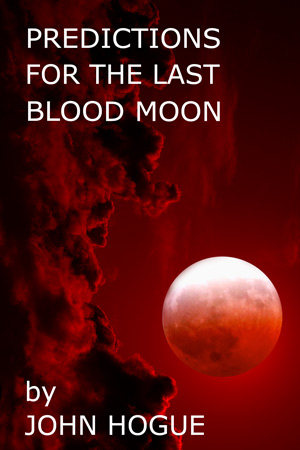 The FINAL blood moon glowers over the Middle East in just five weeks and two days! Click on the cover and read a free sample.