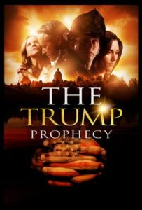 Yes… This is a movie poster. Yes… This is a real movie for the evangelical movie goer. It got screened by 1,200 theaters from 2 to 4 October 2018. But sadly it did not include Donald Trump's authentic prophecy (below) that was indeed fulfilled.